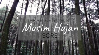 Sore - Musim Ujan (Unofficial Video)