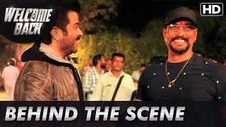 Welcome Back   Behind The Scenes   Anil Kapoor, Nana Patekar, John Abraham & Shruti Haasan