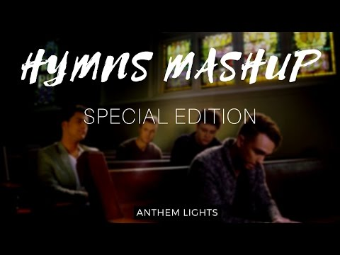 Hymns Mashup (Special Edition)