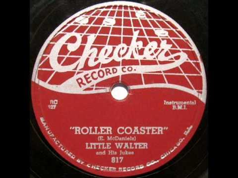 Little Walter   Roller Coaster 1955