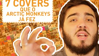 Baixar 7 COVERS QUE O ARCTIC MONKEYS JÁ FEZ