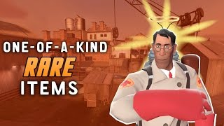 TF2: Rare One-of-a-kind Items