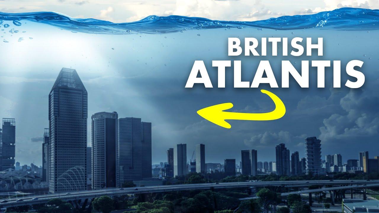 The Real Atlantis is Hiding Underneath Britain