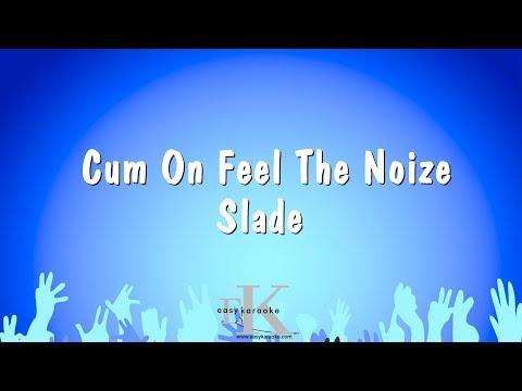Cum On Feel The Noize - Slade (Karaoke Version)