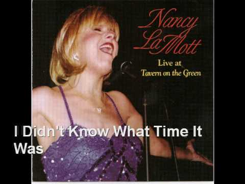 I Didn't Know What Time It Was - Nancy LaMott