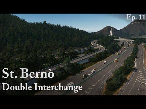 The First Interchange - Cities Skylines: St. Bernò - Episode 11 |