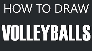 How To Draw A Volleyball - Beach Volleyball Drawing (Volleyballs)