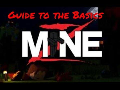 Basic Guide to MineZ in 5̶  1̶0̶  12 minutes... XD