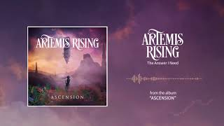Artemis Rising - The Answer I Need | www.pitcam.tv