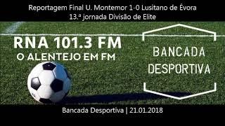 Reportagem Final U. Montemor 1-0 Lusitano de Évora 13.ª jornada Divisão de Elite