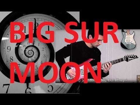 Big Sur Moon🎸STAY INSIDE THE ECHO PLAY