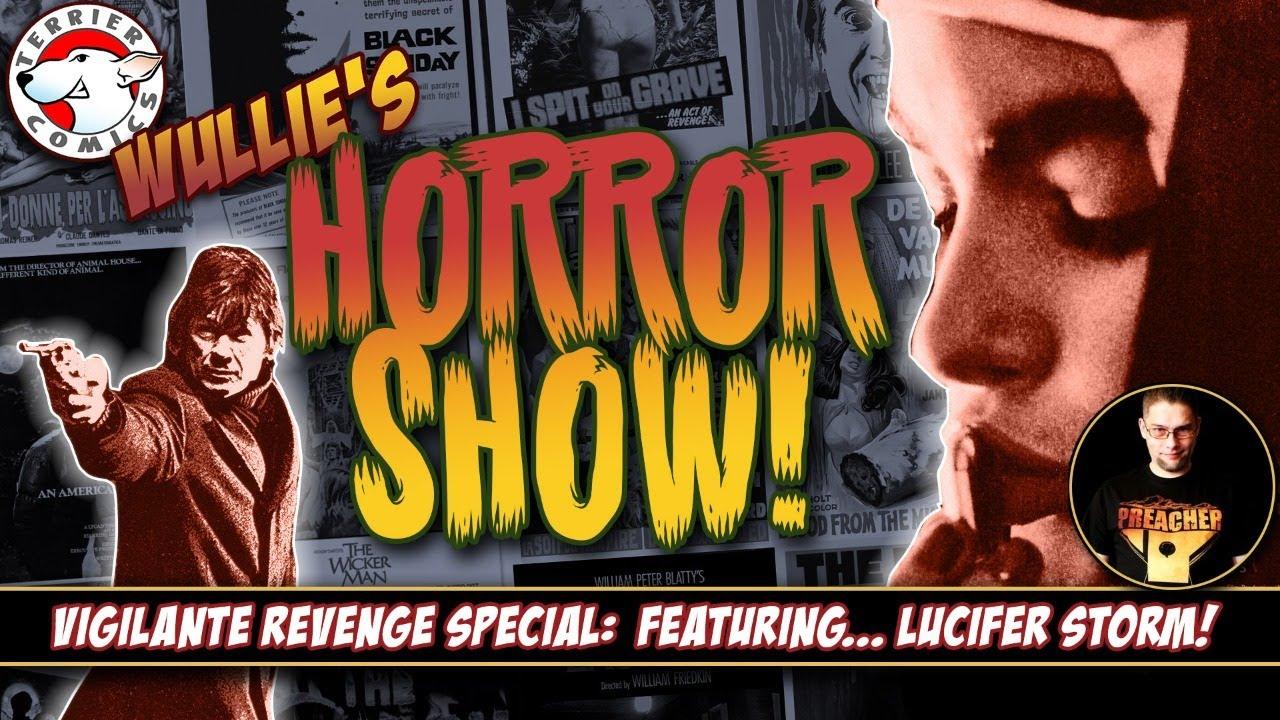 Wullie's Horror Show: Vigilante Revenge Special!