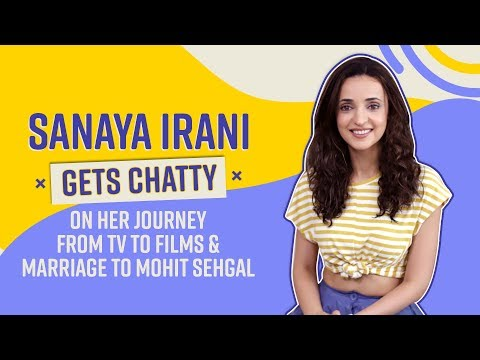 Sanaya Irani on doing films, TV and why she wouldn't want to