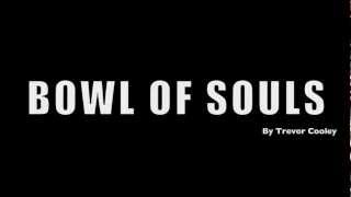 The Bowl of Souls Review Trailer