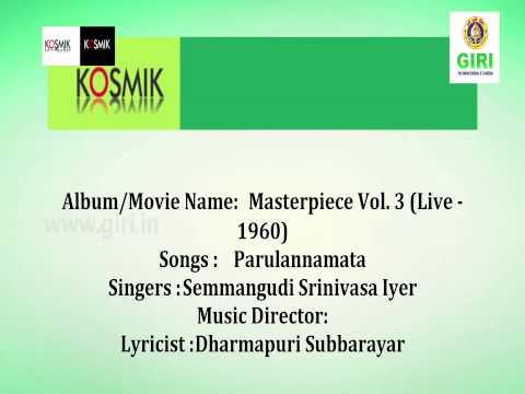 04 Parulanna Mata - Masterpiece Vol 3 (Live 1960) - Semmangudi Srinivasa Iyer