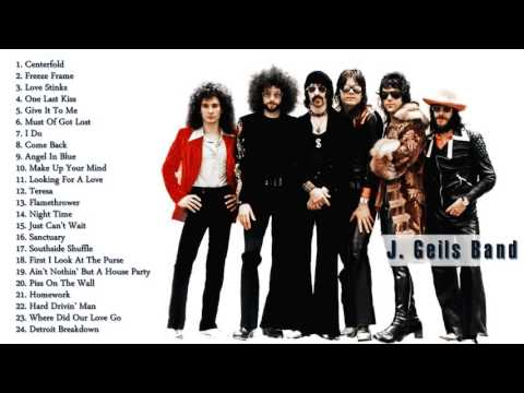 J Geils Band Gretest Hits  The Best Of J Geils Band Full Album