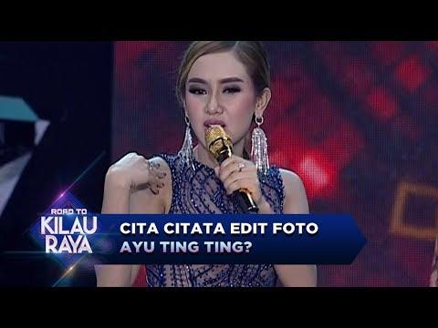 JUJUR ATAU SUBUR, Cita Citata Edit Foto Ayu Ting Ting - Road To Kilau Raya (23/9)