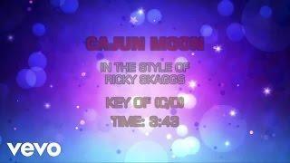 Ricky Skaggs - Cajun Moon (Karaoke)