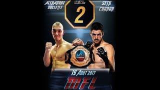 MFL 2 - Alexandre Ouellette vs Seth Connor