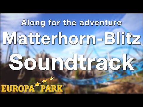 Europa-Park - Matterhorn-Blitz Soundtrack