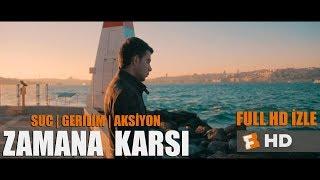 ZAMANA KARŞI -Suç | Gerilim | Aksiyon Filmi - 1080p Full HD izle (2018)