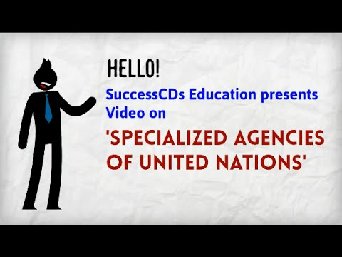 UN Specialized Agencies | General Knowledge