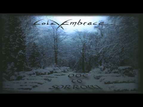 COLD EMBRACE - ODE TO SORROW (FULL ALBUM) (1998/99)