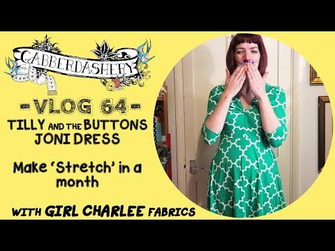 Making 'Stretch' - Tilly And The Buttons Joni Dress with Girl Charlee | Vlog 64