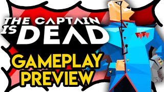 The Captain is Dead GAMEPLAY PREVIEW (Video Game Video Review)