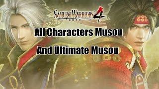 Samurai Warriors 4: All Characters Musou & Ultimate Musou