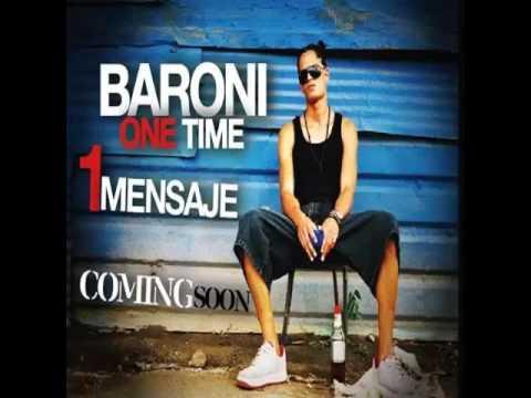 Baroni One Time - 1 Mensaje Coming Soon (Disco)