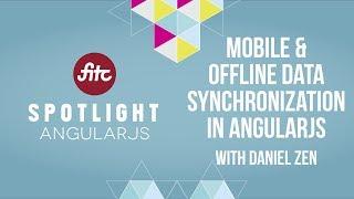 Mobile & Offline Data Synchronization in AngularJS