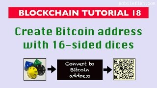 Blockchain tutorial 18: Create Bitcoin address with dices