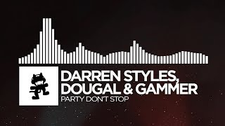 Gambar cover Darren Styles, Dougal & Gammer - Party Don't Stop [Monstercat Release]