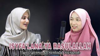 Puja Syarma Ft. Farhatul Fairuzah - Isyfa'lana Ya Rasulallah