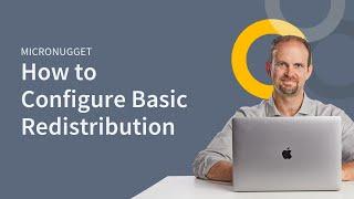 Configuring Basic Redistribution