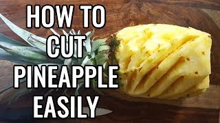 Easy way to cut Pineapple! How to cut pineapple with knife at home easily!!