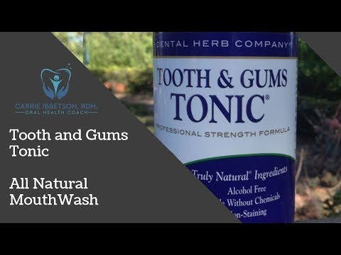 Tooth and Gums Tonic - All Natural Herbal Mouthwash