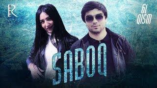 Saboq (o'zbek serial) | Сабок (узбек сериал) 61-qism