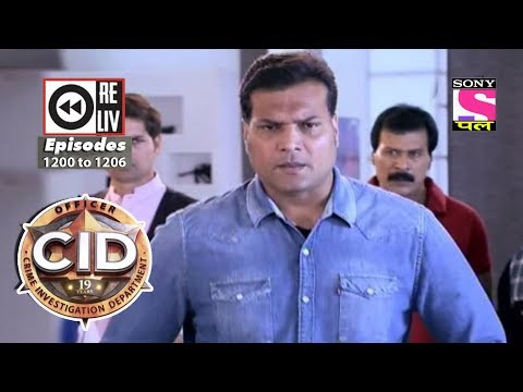 Weekly Reliv | CID | 14th October to 20th October 2017 | Episode 1200 to 1206 thumbnail
