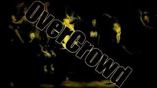 """OVERCROWD"" (Krump) -Tha J-Squad"