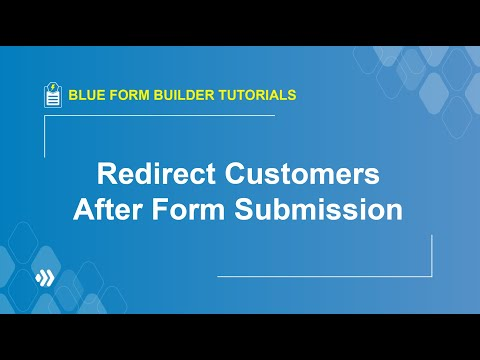 How to redirect customers after form submission? | Blue Form Builder Tutorial