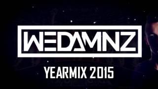 WEDAMNZ - Yearmix 2015 [FREE DOWNLOAD]