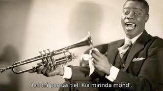 Louis Armstrong - What A Wonderful World - Esperanto - subteksto