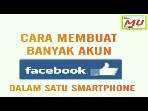 Cara membuat banyak akun facebook dalam satu smartphone