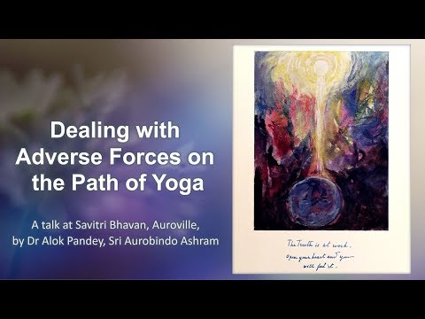 Dealing with Adverse Forces on the Path of Yoga