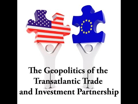 TTIP and the Geopolitics of the U.S.-EU relationship