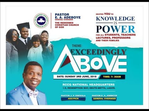 RCCG JUNE 2018 SPECIAL THANKSGIVING SERVICE || EXCEEDINGLY ABOVE