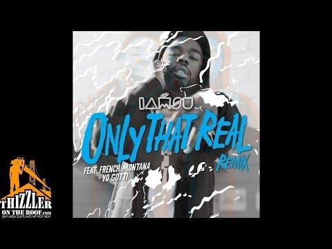 Iamsu Ft. Yo Gotti & French Montana - Only That Real Remix [Thizzler.com]