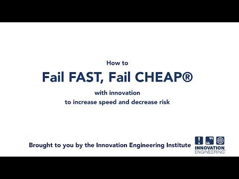 Fail FAST Fail CHEAP Using Innovation Engineering